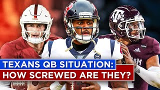 Texans may be even MORE SCREWED than we thought at QB