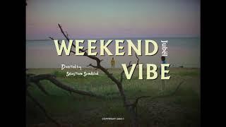 Musik-Video-Miniaturansicht zu Weekend Vibe Songtext von Jubël