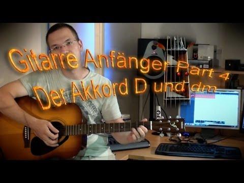 Gitarre Anfängerkurs #4 - Der Akkord D und dm