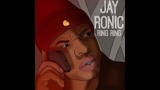 JAY RONIC - RING RING (Official Music Video)