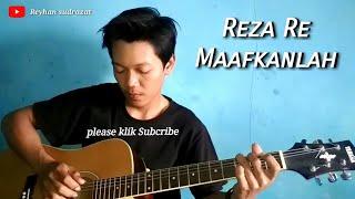 Reza Re - Maafkanlah - Cover Fingerstyle Guitar - Reyhan Sudrazat
