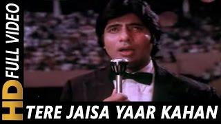 Tere Jaisa Yaar Kahan | Kishore Kumar | Yaarana 1981