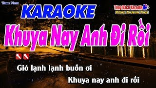 khuya-nay-anh-di-roi-karaoke-123-hd-tone-nam-nhac-song-tung-bach