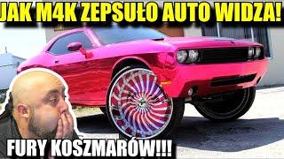 FURY KOSZMARÓW - Czyli jak M4K ZEPSUŁO AUTO WIDZA!