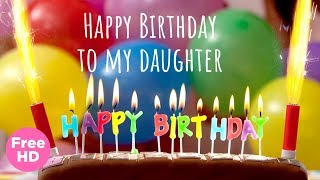 Happy Birthday Daughter - Birthday Wishes For Daughter