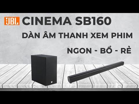 Mang cả rạp chiếu phim về nhà với Dàn âm thanh JBL SB160