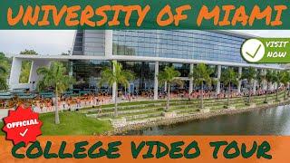 University of Miami - Official College Campus Video Tour