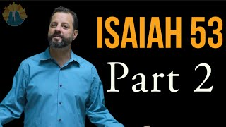 Messianic Prophecy Isaiah 53 Part 2