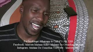 Malume De Comedian For Bookingssponsor More Videos Pls Call Or Whatsapp Me 064 088 2386