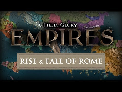 THE RISE AND FALL OF ROME! Field of Glory: Empires - Rome First Look Gameplay