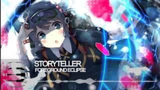 ►Nightcore - Storyteller