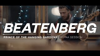Beatenberg   Prince Of The Hanging Gardens