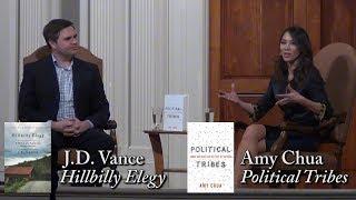 """Amy Chua, """"Political Tribes"""" (w/ J.D. Vance)"""