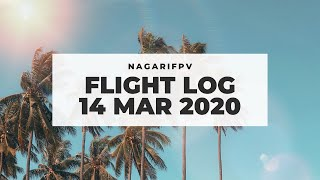 NagariFPV Flight Log | 14 March 2020 | Trying to be more faster