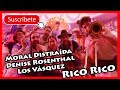 Moral Distraída & Denise Rosenthal & Los Vásquez - Rico Rico (mi reaccionl) + análisis del vídeo
