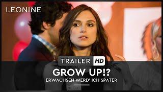 Grow Up!? - Erwachsen werd' ich später Film Trailer