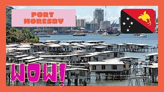 PAPUA NEW GUINEA, a tour of its disappointing capital of PORT MORESBY