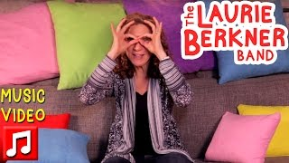 """Best Kids Songs - """"These Are My Glasses"""" by Laurie Berkner"""