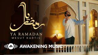 Mesut Kurtis - Ya Ramadan | مسعود كُرتس - يا رمضان | Official Music Video | Azeem AlShan EP تحميل MP3