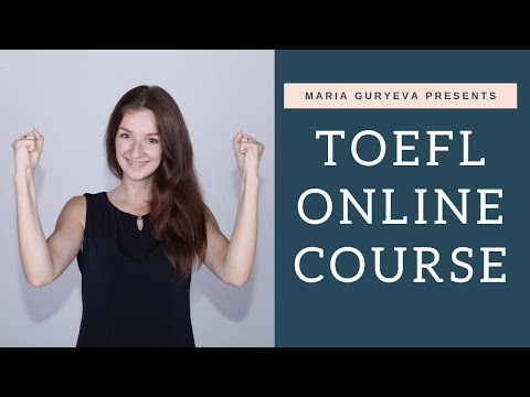 How to prepare for the TOEFL online? The best complete TOEFL ...