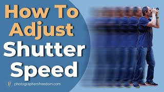 How to Adjust Shutter Speed on Nikon D5200