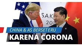Berseteru dengan AS karena Virus Corona, China: Mereka Ingin Melempar Kesalahan