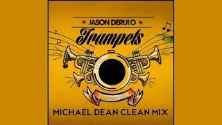 Trumpets (Completely Clean Mix) by Jason Derulo (lyrics)
