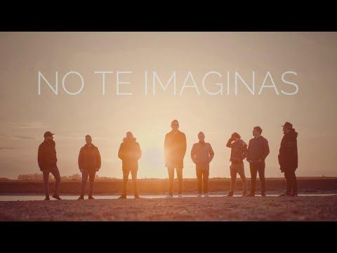 No Te Va Gustar - No Te Imaginás (Video oficial)