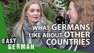 What Germans like about other Countries | Easy German 195 - dooclip.me