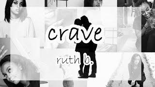 Ruth B.: Crave (Lyrics)