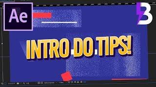 Tutorial After Effects: Como fazer a Intro do TIPS&TRICKS 07!