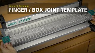 Leigh F3 Finger/Box Joint Templates - Features