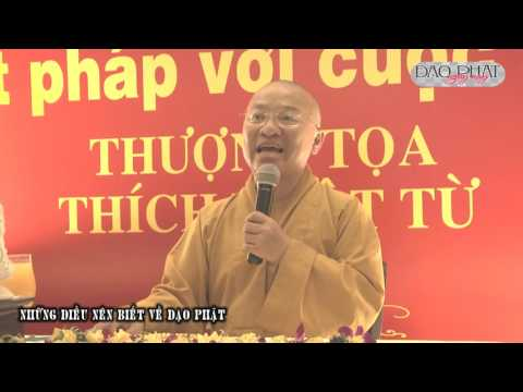 Những điều nên biết về đạo Phật (21/07/2014)