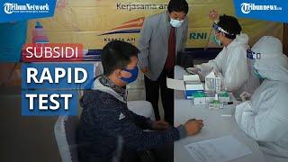 Subsidi Rapid Test Covid-19 untuk Penumpang KA Masih Dikaji