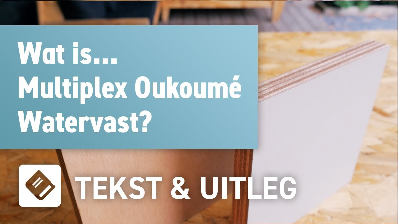 Multiplex Okoumé Watervast