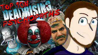 Top 10N Dead Rising Psychopaths - SmashMasterShow