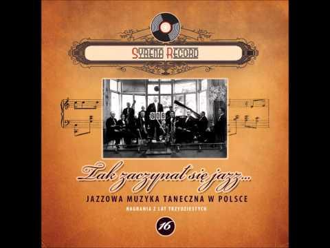 Orkiestra Syrena Record, śpiewa Mieczysław Fogg - Czy ty wiesz mój kochany (Syrena Record)