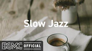 Slow Jazz: Elegant Jazz Music - Luxurious Jazz Music Instrumental to Relax