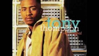 Tony Thompson - I Wanna Love Like That