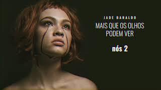 Jade Baraldo   Nós 2 (áudio Oficial)