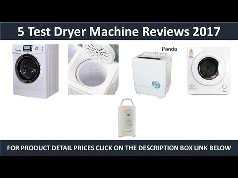 5 best Dryer Machines Review 2017 | Dryer Machine Reviews