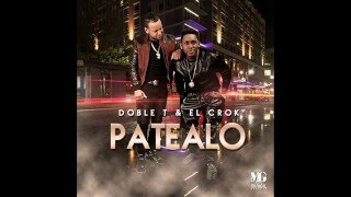 Patealo (Audio) - Doble T y El Crock (Video)