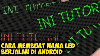 Cara Edit LED Running Text atau LED Scrolling di Android