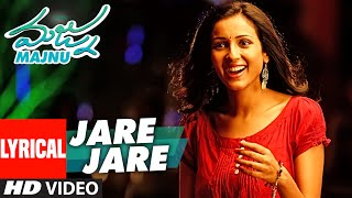 Majnu Songs | Jare Jare Lyrical Video | Nani | Anu Immanuel | Gopi Sunder
