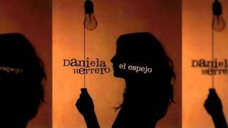 Daniela Herrero - Por El Marco De Tu Cara