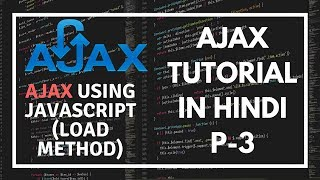 AJAX tutorial for beginners in Hindi Part 3:  AJAX using JavaScript tutorial in Hindi
