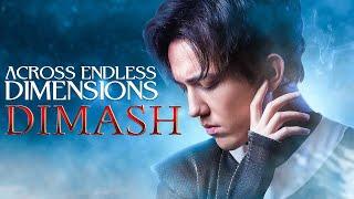 Dimash Qudaibergen - Across Endless Dimensions