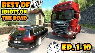 ★ BEST OF Idiots on the road - ETS2MP - Ep. 1-10 | Tony 747 - Best moments