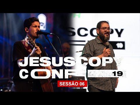 Alessandro Vilas Boas & Luciano Subirá // SESSÃO 06 - CONFERÊNCIA JESUSCOPY 2019