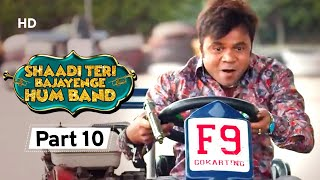 Shaadi Teri Bajayenge Hum Band - Bollywood Comedy Movie - Part 10 - Rajpal Yadav - Rahul Bagga